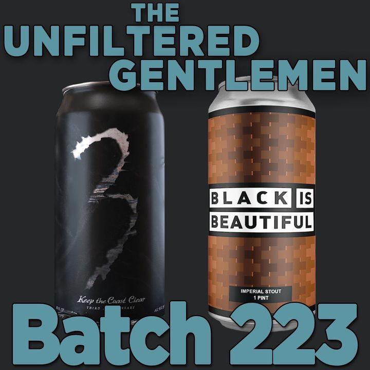 Batch223: 14 Cannons & Institution Ale's Keep the Coast Clear IPA & Firestone Walker's Black is Beautiful