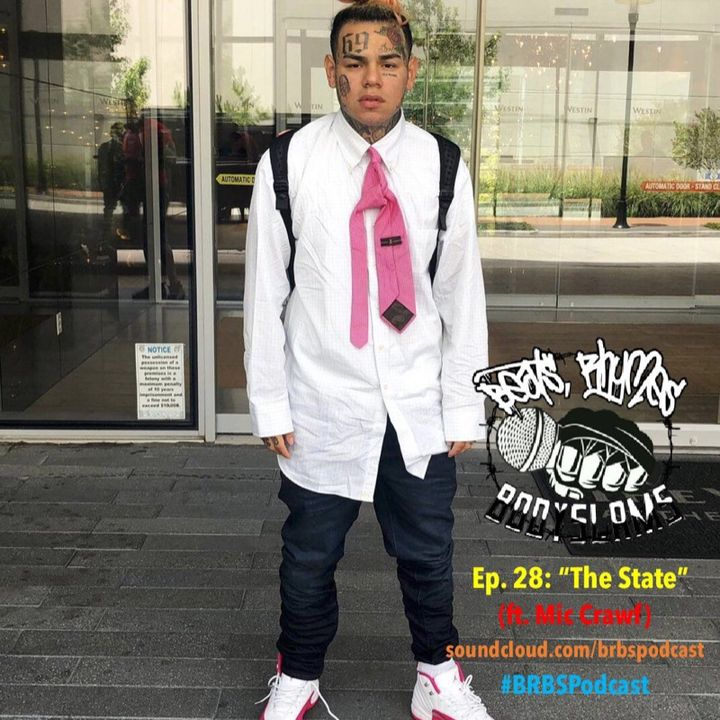 "Episode 28: ""The State"" (ft. Mic Crawf)"
