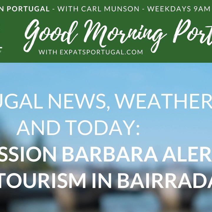 Nice weekend? Plus 'Depression Barbara' alert on Good Morning Portugal!