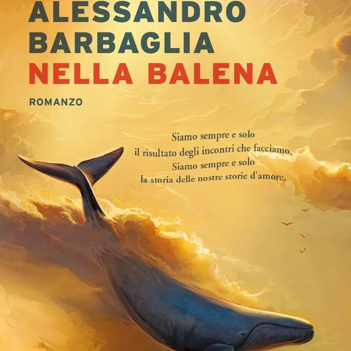 """Alessandro Barbaglia """"Nella balena"""""""