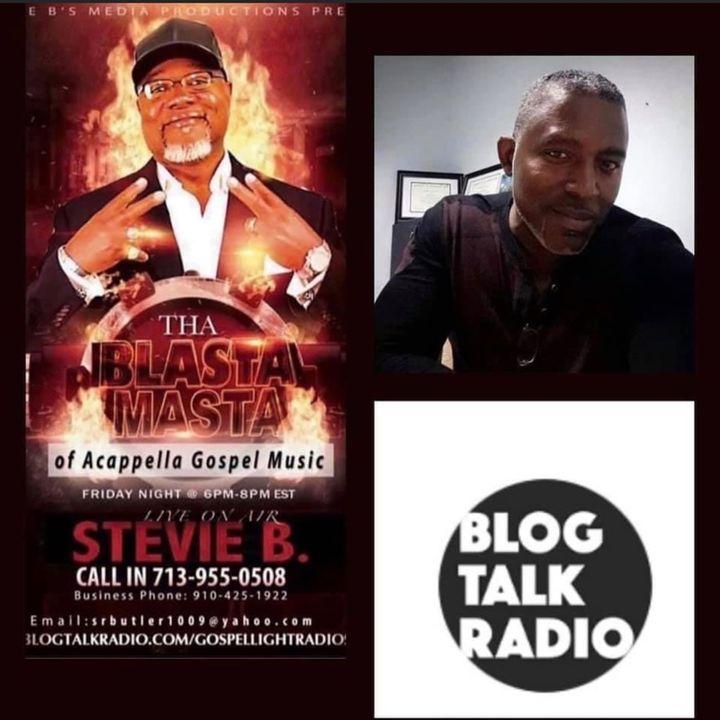 Stevie B. A Cappella Gospel Music Blast - (Episode 230)