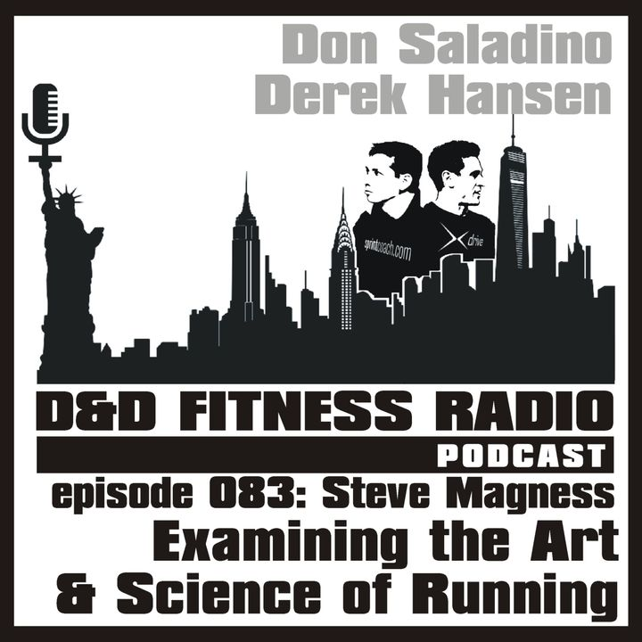 Episode 083 - Steve Magness:  The Art & Science of Running