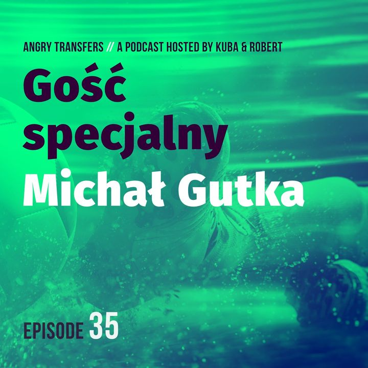 Gość specjalny - MICHAŁ GUTKA