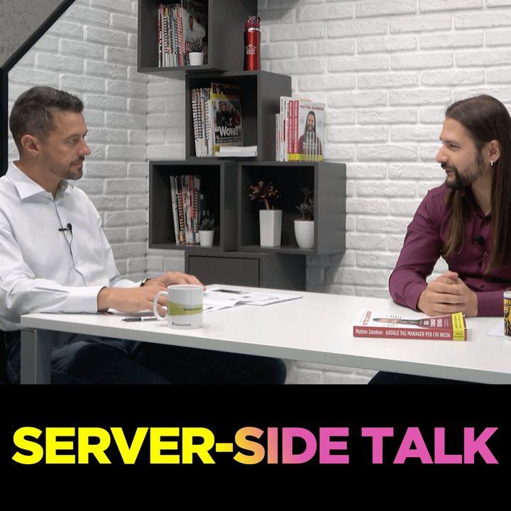 Server Side Talk - Spolveriamo gli aspetti chiave del Server Side tracking - 1a puntata