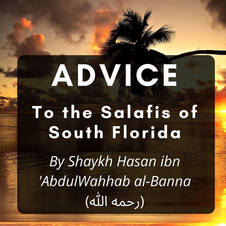 Advice to Salafis of South Florida