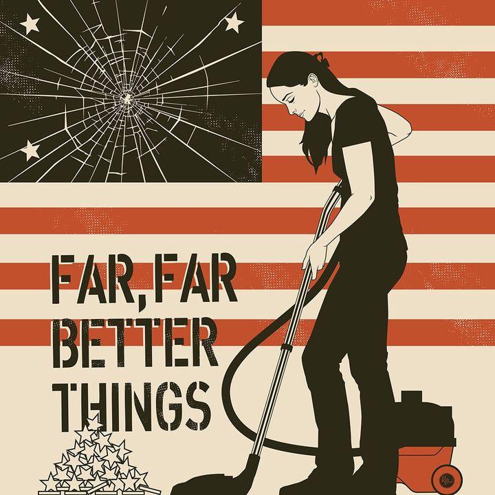 Far, Far Better Things, T1 Ep. 2
