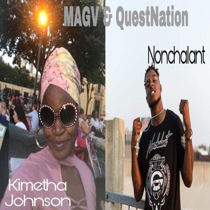 MAGV & QuestNation.  Kimetha Johnson & Nonchalant.  09-14-2018