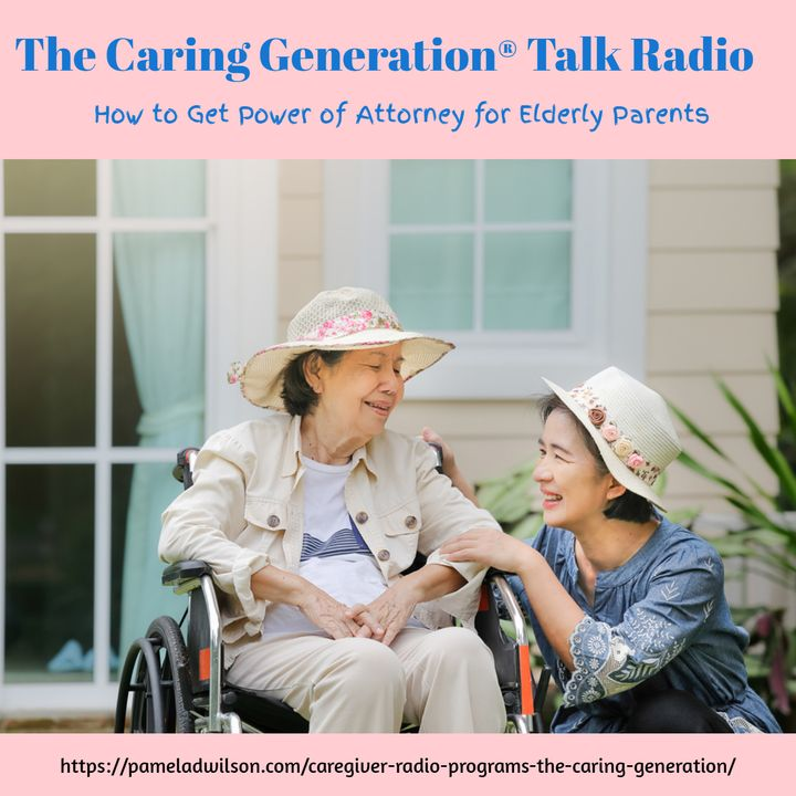 How to Get Power of Attorney for Elderly Parents