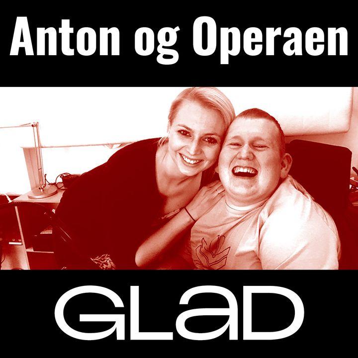 RADIO GLAD - Anton & Operaen