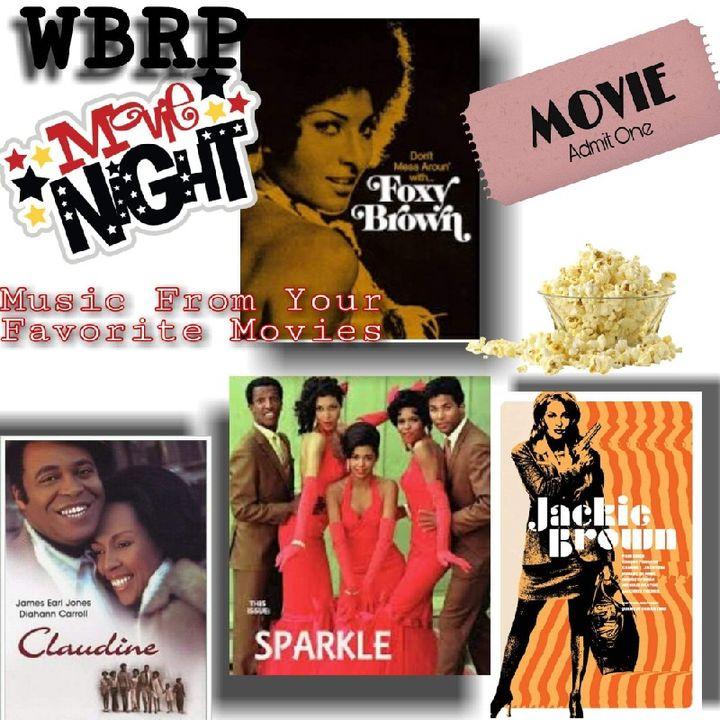 WBRP... Movie Night #2 (Claudine, Sparkle, Foxy Brown, Jackie Brown) W/ DJ Lady J  5-8-2020