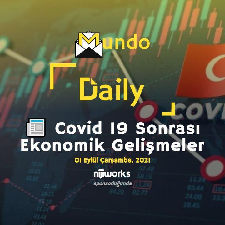 📰 Covid 19 Sonrası Ekonomik Gelişmeler