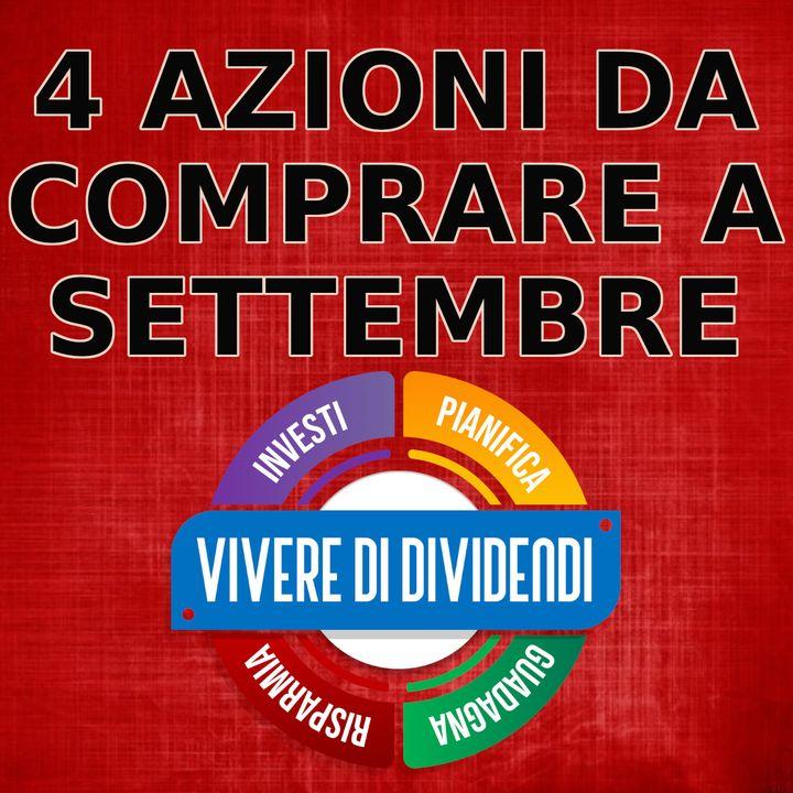 4 AZIONI DA COMPRARE - settembre 2020