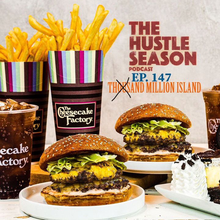 The Hustle Season: Ep. 147 Million Island