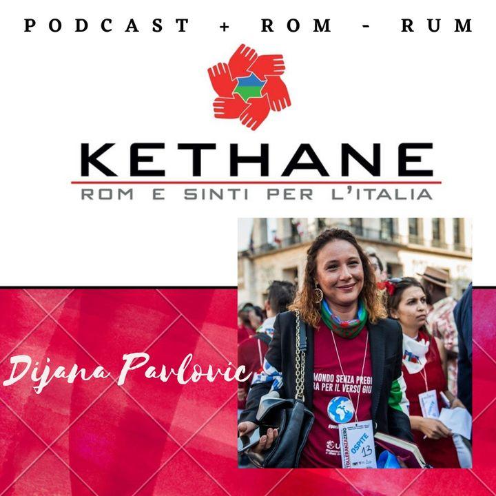 "#9 ""Kethane"" con Dijana Pavlovic"