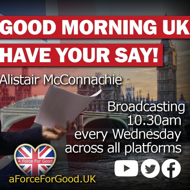 Good Morning UK. Have Your Say!