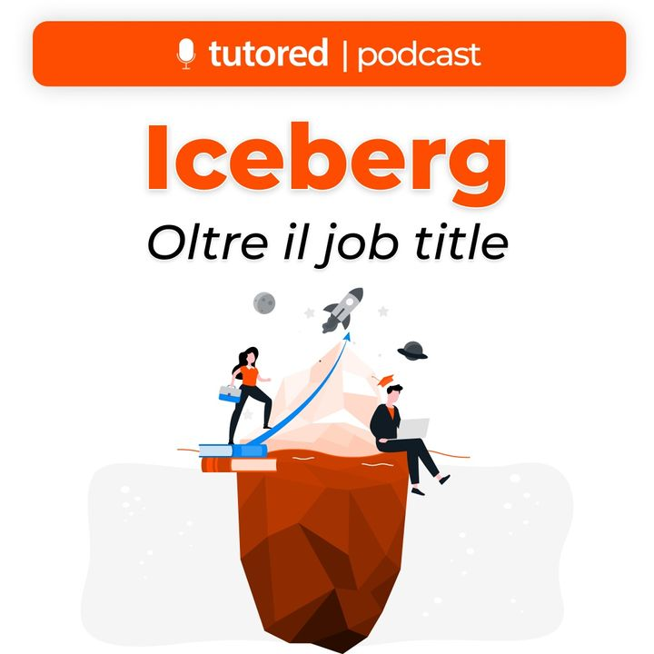 Iceberg #01 - Alessandra, Ingegnere Gestionale @ Snam