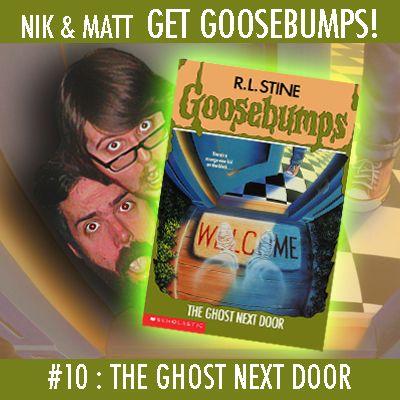 #10: The Ghost Next Door