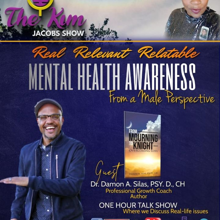MENTAL HEALTH AWARENESS FROM A MALE PERSPECTIVE