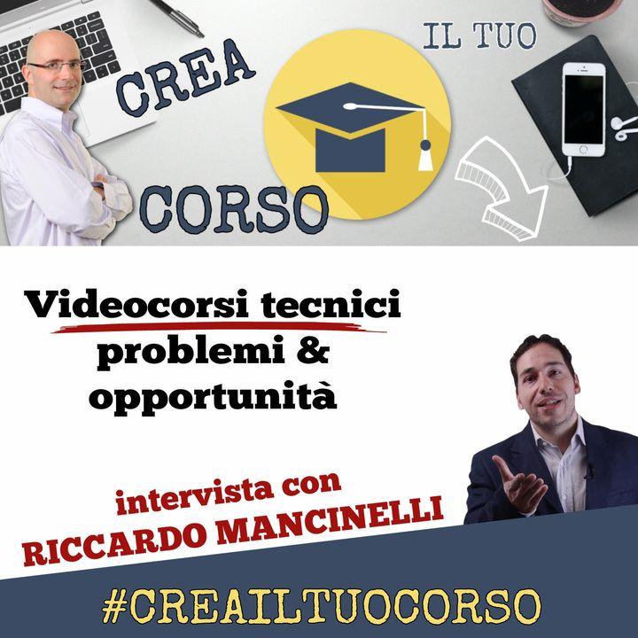 #STORIE16: Riccardo Mancinelli (Videocorsi tecnici Problemi e Opportunità)