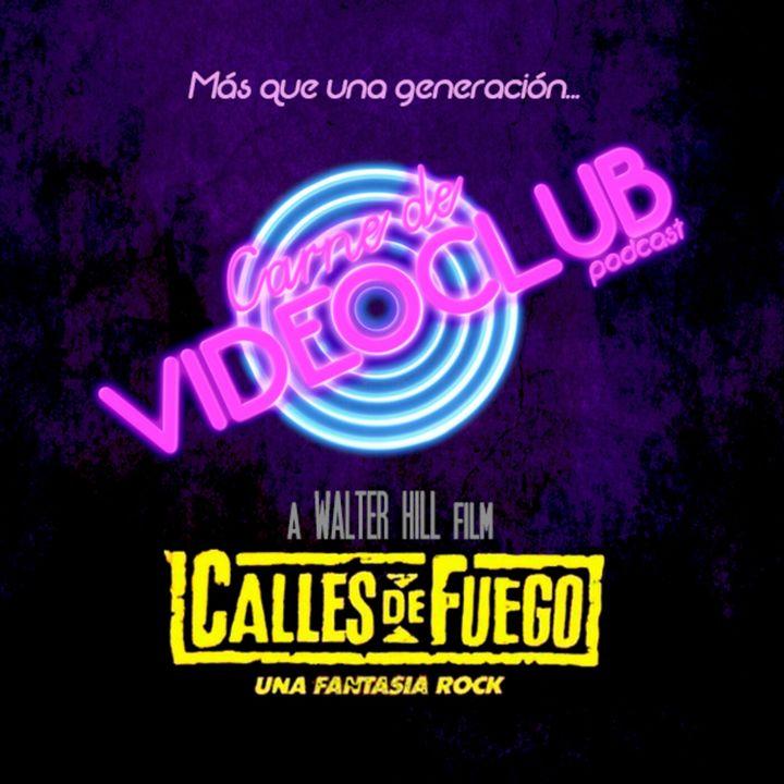 Calles de Fuego (1984) - Carne de Videoclub - Episodio 140