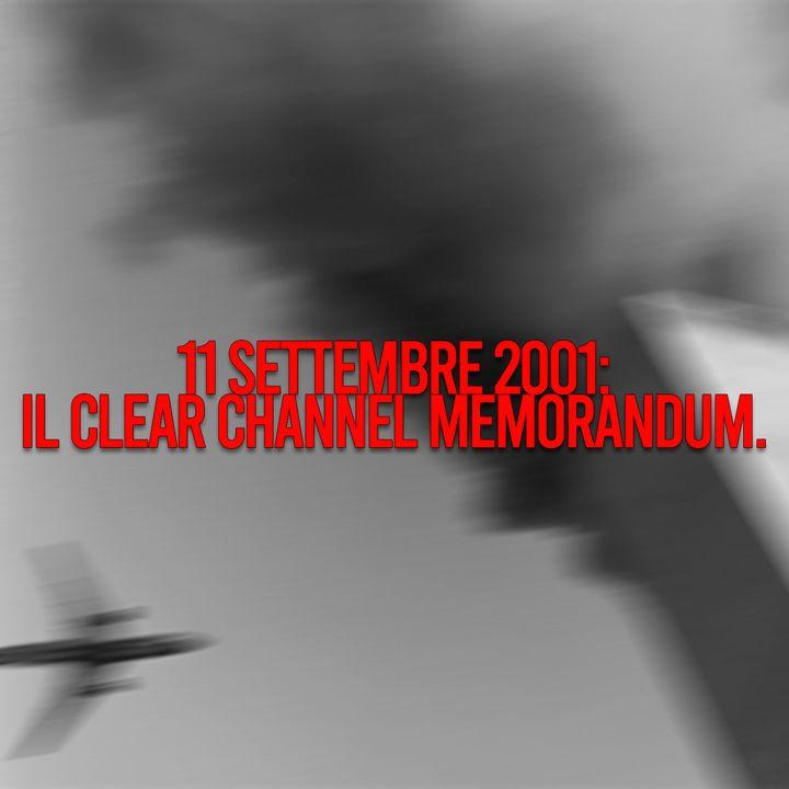11 Settembre 2001: il Clear Channel Memorandum