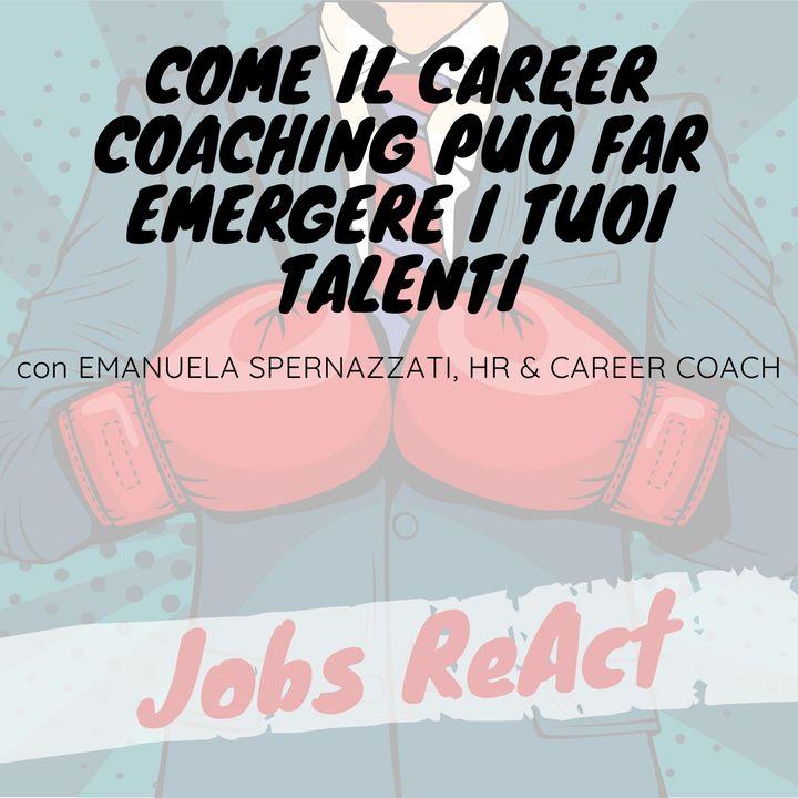 JR 37 | Come il career coaching può far emergere i tuoi talenti - con Emanuela Spernazzati