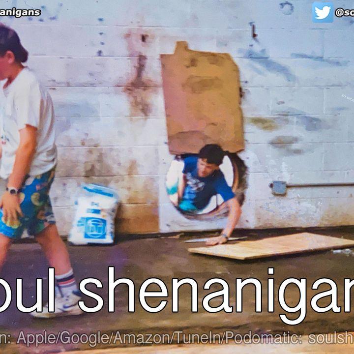 Episode 582: EP 582 ::: Soul Shenanigans ::: 2020 December 14th