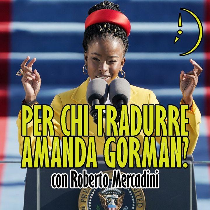 Per chi scrive poesie Amanda Gorman? - con Roberto Mercadini