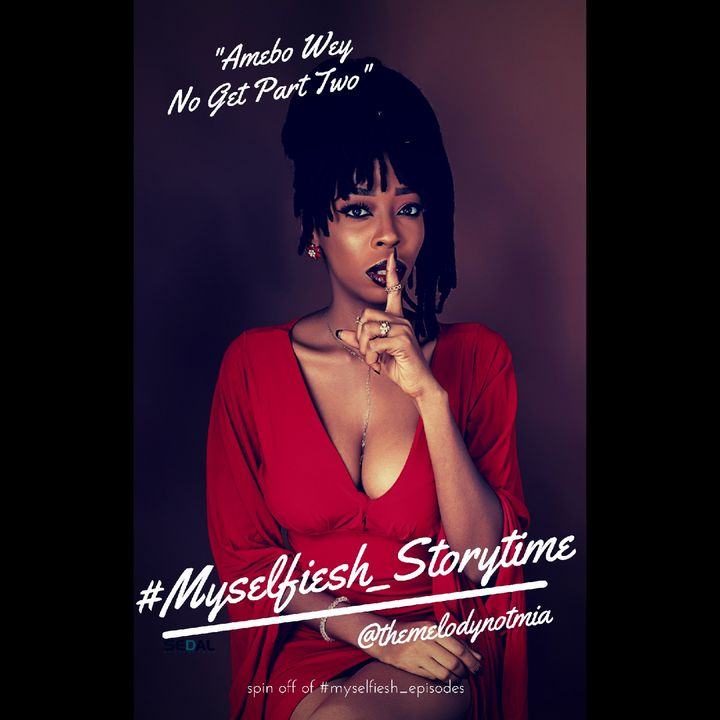#MYSELFIESH_STORYTIME