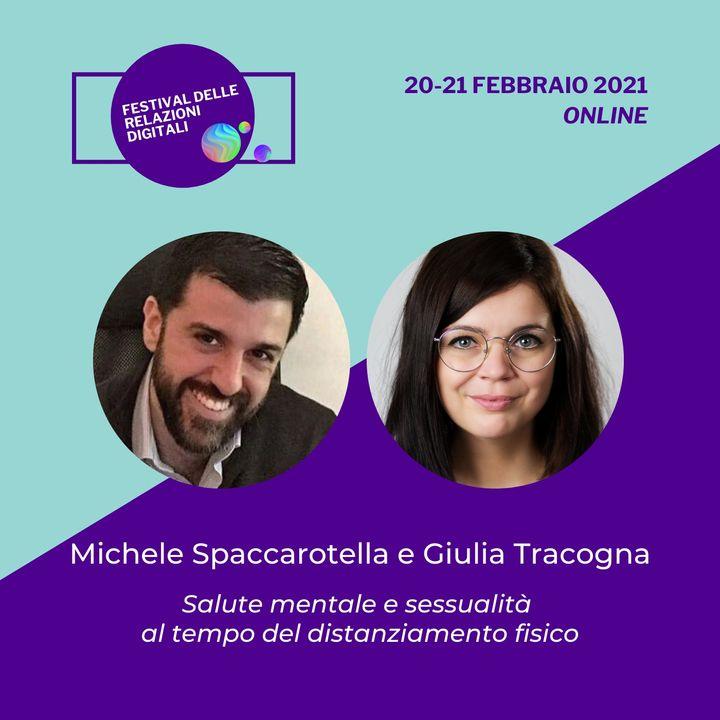 Salute mentale e sessualità al tempo del distanziamento fisico   Michele Spaccarotella, Giulia Tracogna - #FRD2021