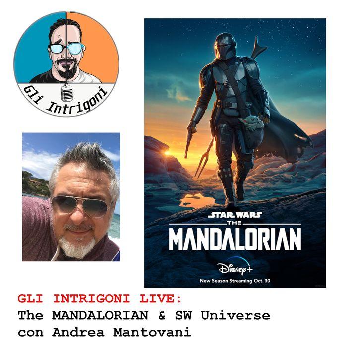 Gli Intrigoni Live: The Mandalorian & SW Universe con Andrea Mantovani