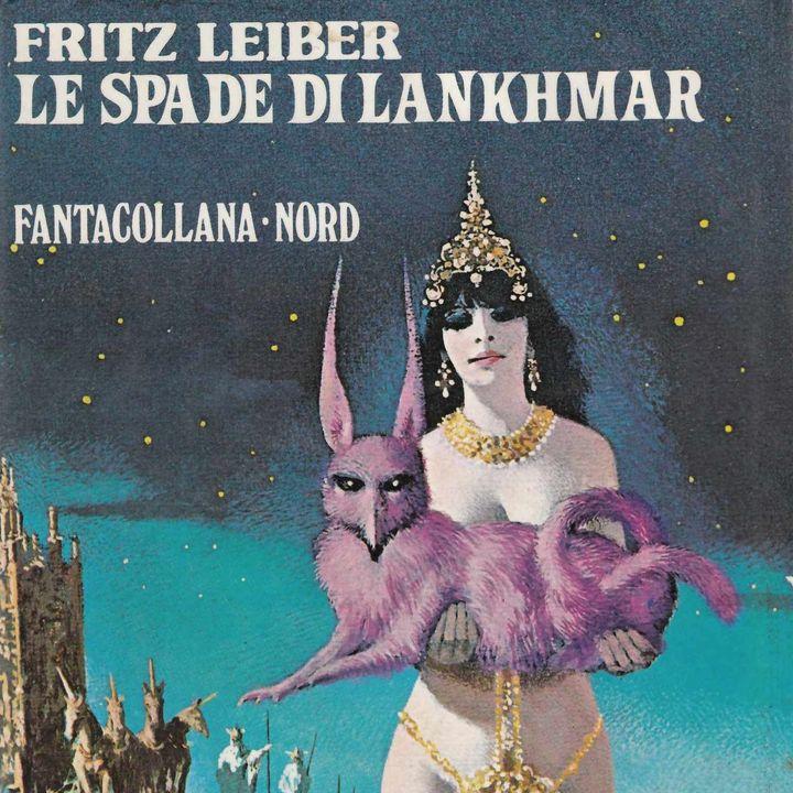 Le spade di Lankhmar, di Fritz Leiber
