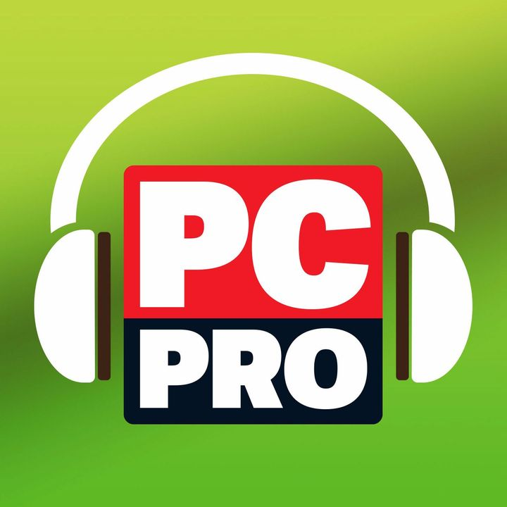 The PC Pro Podcast