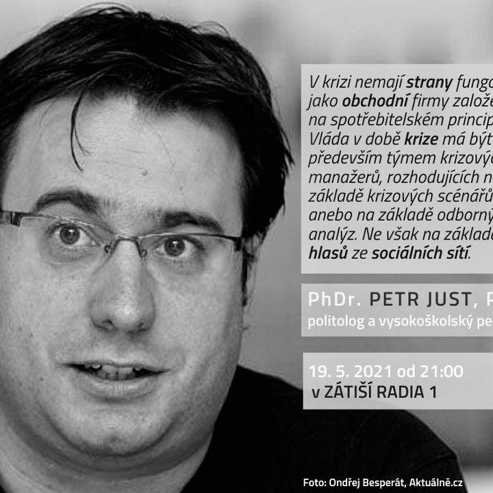Zátiší 19/5/2021: Petr Just