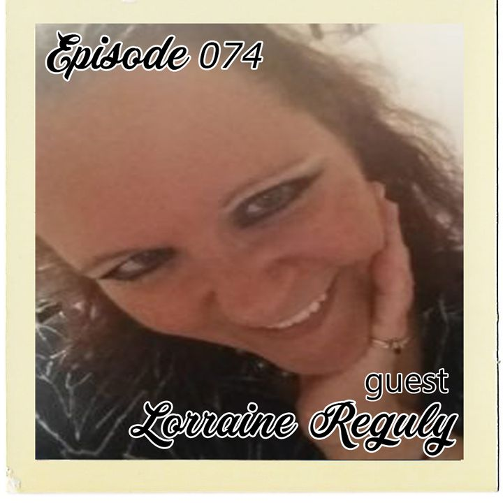 The Cannoli Coach: From Nope to Hope w/ Lorraine Reguly | Episode 074