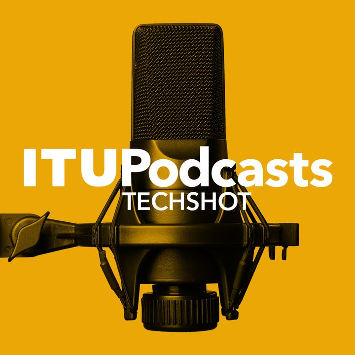 ITU Techshot