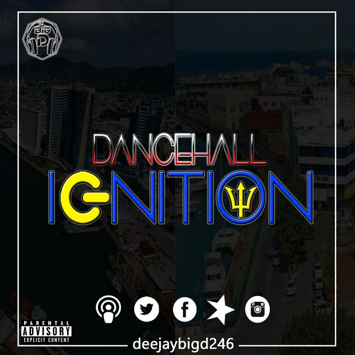 Dancehall Ignition Vol. 3 (Warbados x Trinibad)