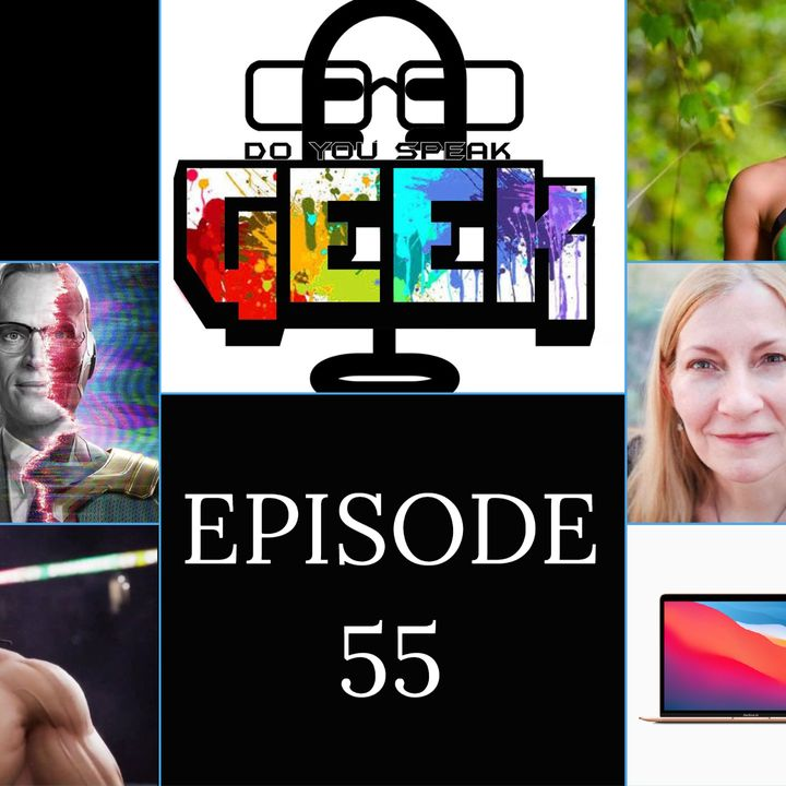 Episode 55 (WandaVision, Zelina Vega, MacBook 2020, Marie Javins, AEW Games and more)