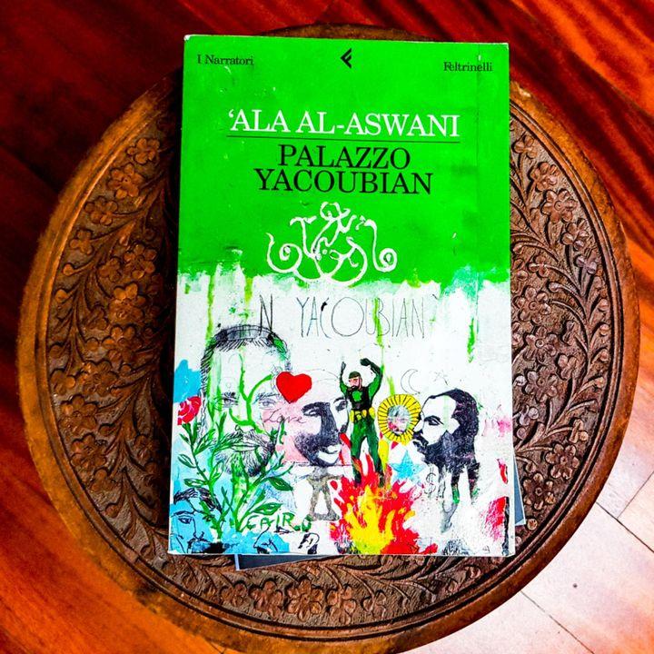 """""""Palazzo Yacoubian"""" di 'Ala Al Aswani"""