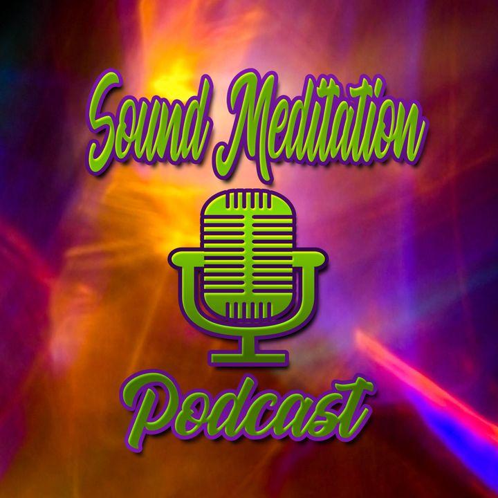 Sound Meditation Podcast