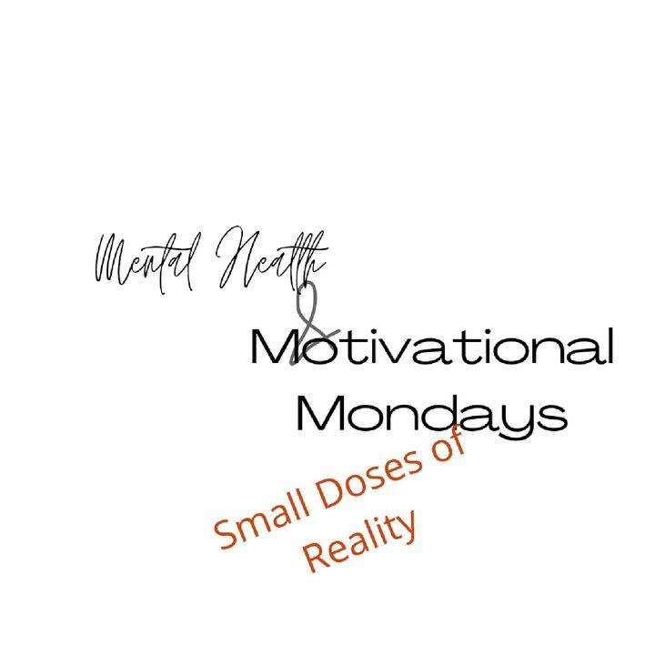 Mental Health And Motivational Mondays