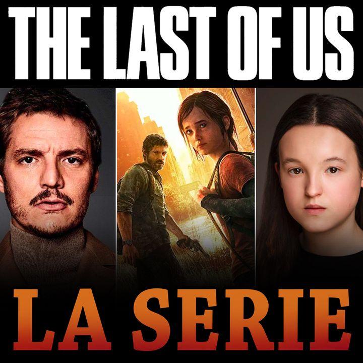 Ma la SERIE TV di THE LAST OF US?