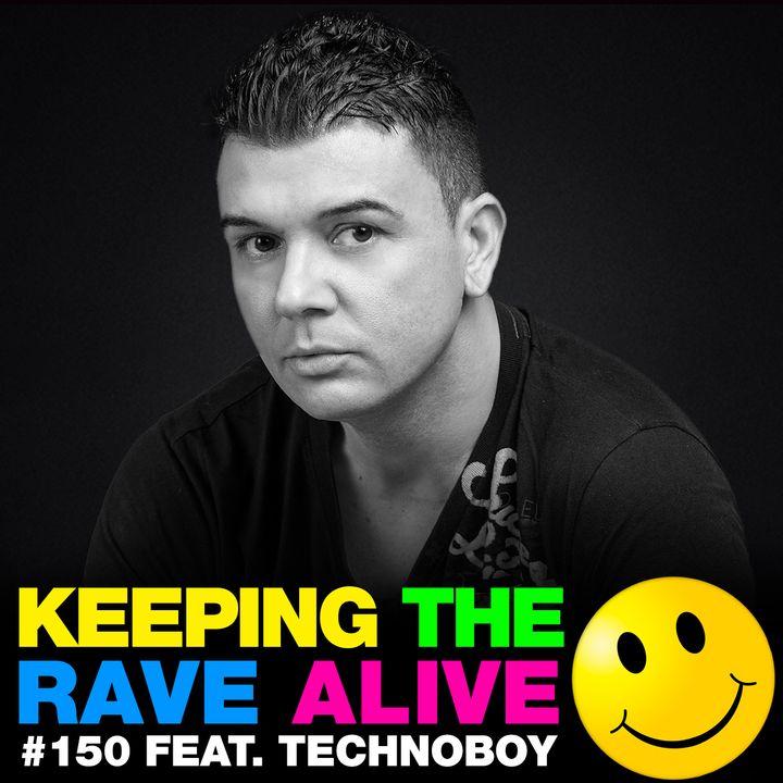Episode 150: feat Technoboy!
