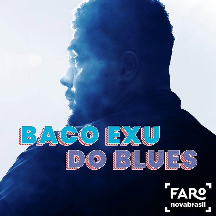 Baco Exu do Blues - Criação durante a pandemia, lançamento de álbum novo e o trabalho do 999 com os artistas da Bahia