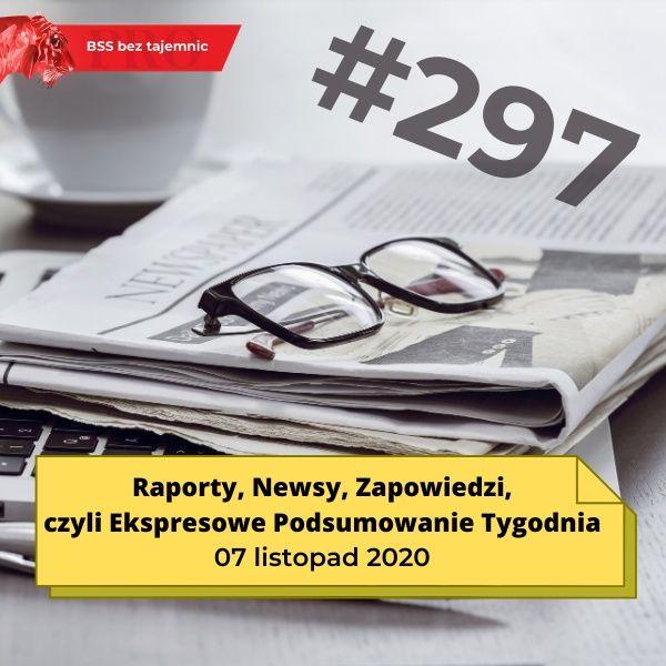 #297 BSS na weekend, czyli Ekspresowe Podsumowanie Tygodnia 20201107