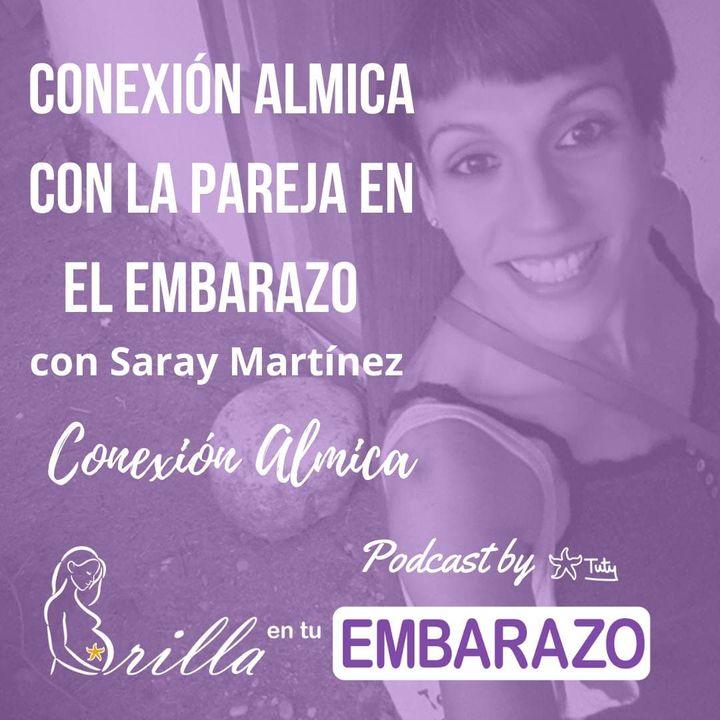 Conexión álmica con la pareja en el embarazo - con Saray Martínez, doula