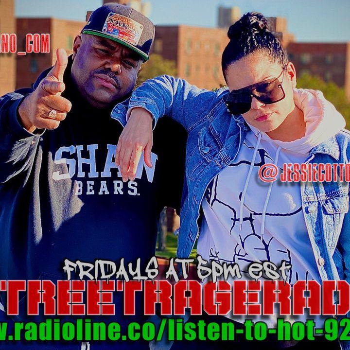 Episode 115: STREET  RAGE RADIO EP. 16 WITH JESSIE COTTO & DJMANO.COM