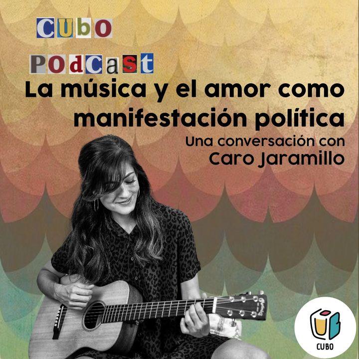 La música y el amor como manifestación política