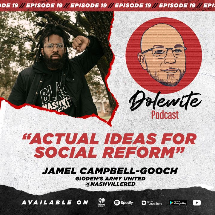 Actual Ideas For Social Reform with Jamel Campbell-Gooch of Gideon's Army