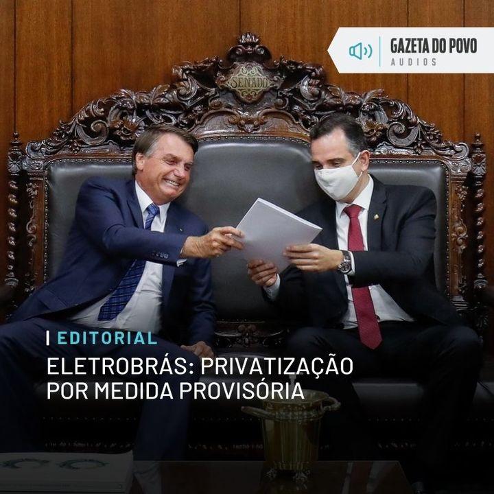 Editorial: Privatização por medida provisória